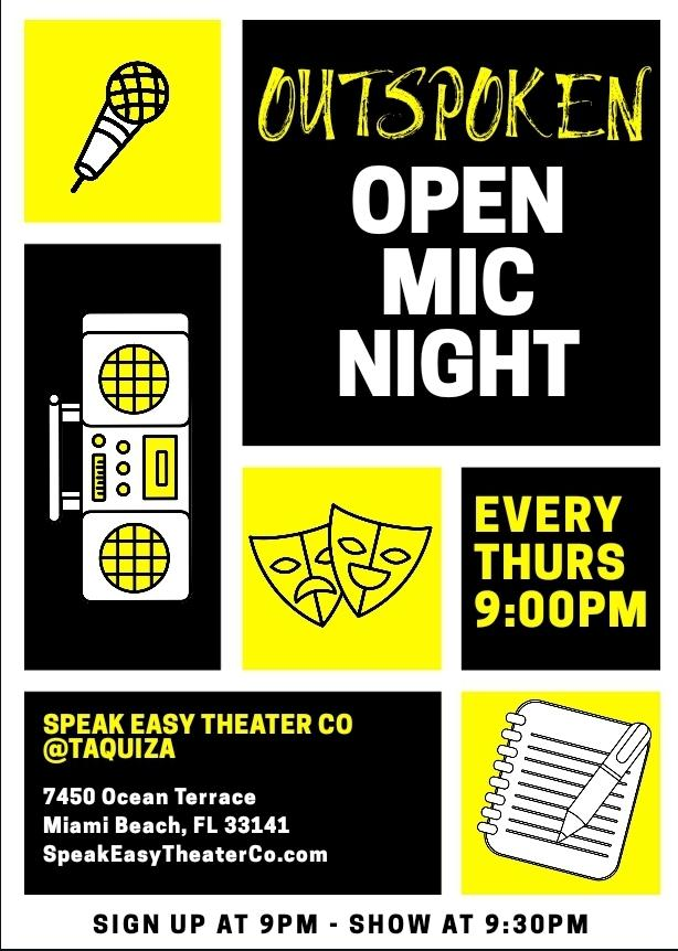 Outspoken: Open Mic Night For Stand Up, Improv, Acoustic... @ ITO Mojitos y Cafecitos, Mon 2/17 9:00pm