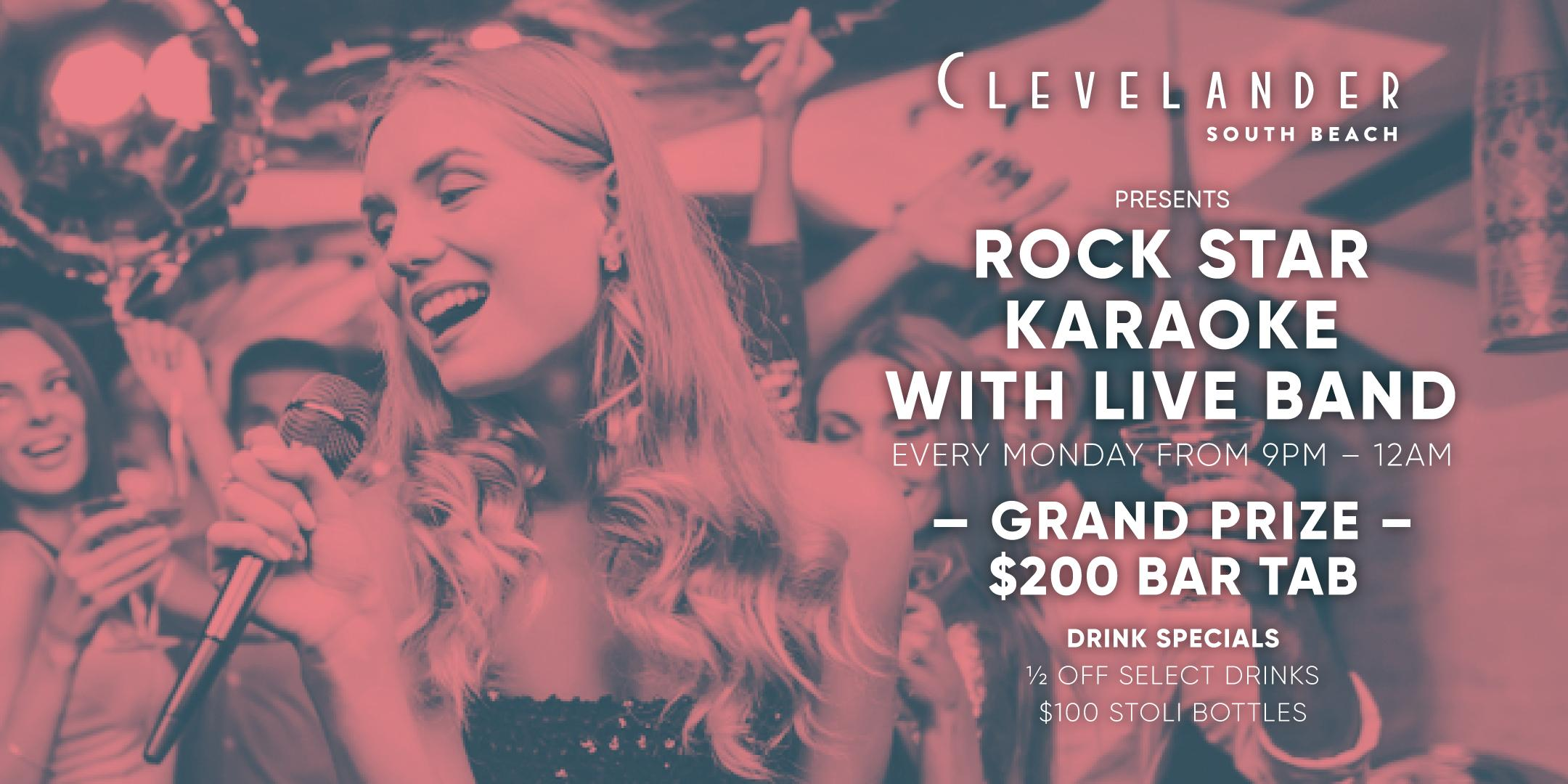 Rock Star Karaoke @ Clevelander South Beach Hotel and Bar, Mon 2/17 9:00pm